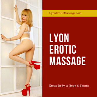 Lyon Erotic Massage, France